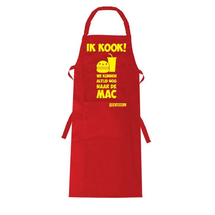 Ik kook we kunnen altijd nog naar de mac leuk keukenschort gekshirt leuke gekke t shirts - Kook idee ...