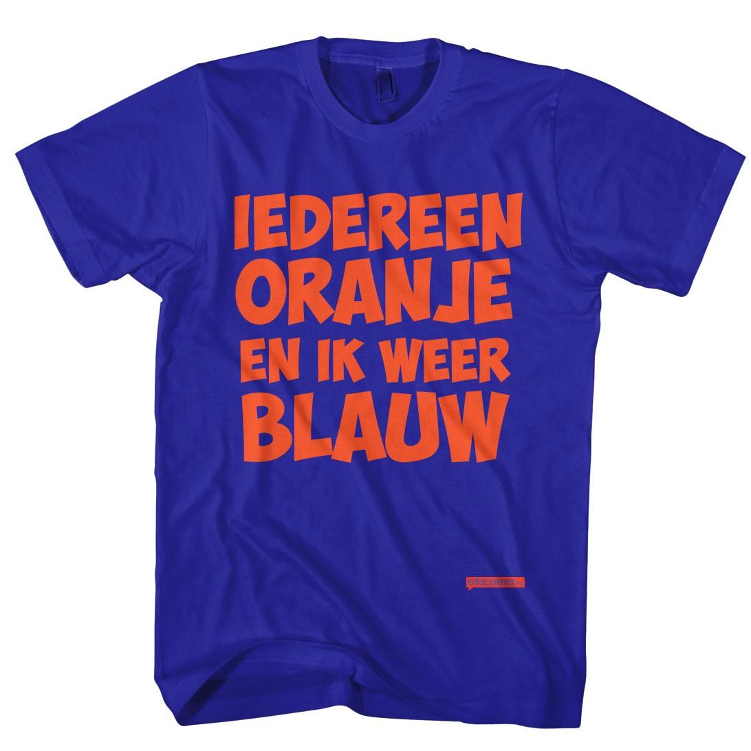 Oranje t shirt iedereen oranje en ik weer blauw