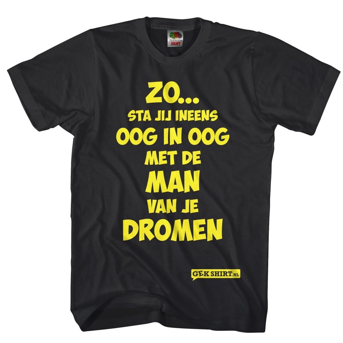 Zo... sta je ineens oogin oog met de man van je dromen. Grappig T-shirt