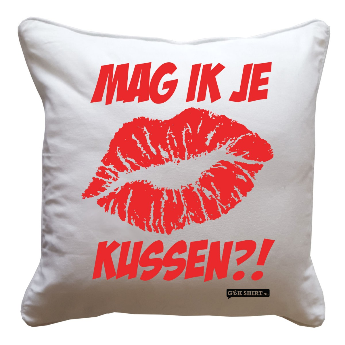mag ik je kussen leuk kussentje met tekst gekshirt ForMag Je Een Overledene Kussen