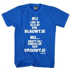 Ik liep vroeger altijd een blauwtje Vrijgezellen shirt