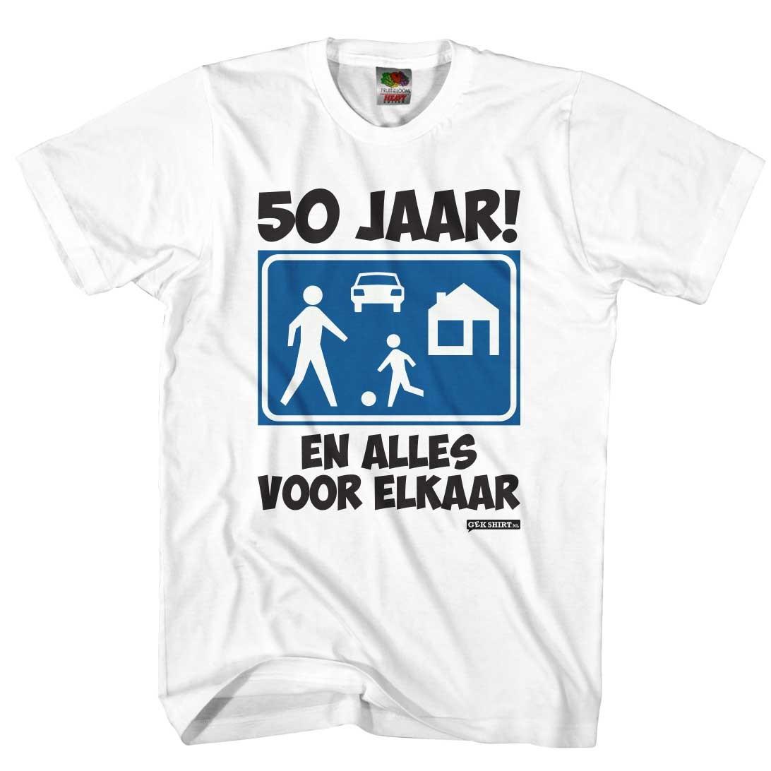 50 jaar en alles voor elkaar shirt Verkeersbord shirt