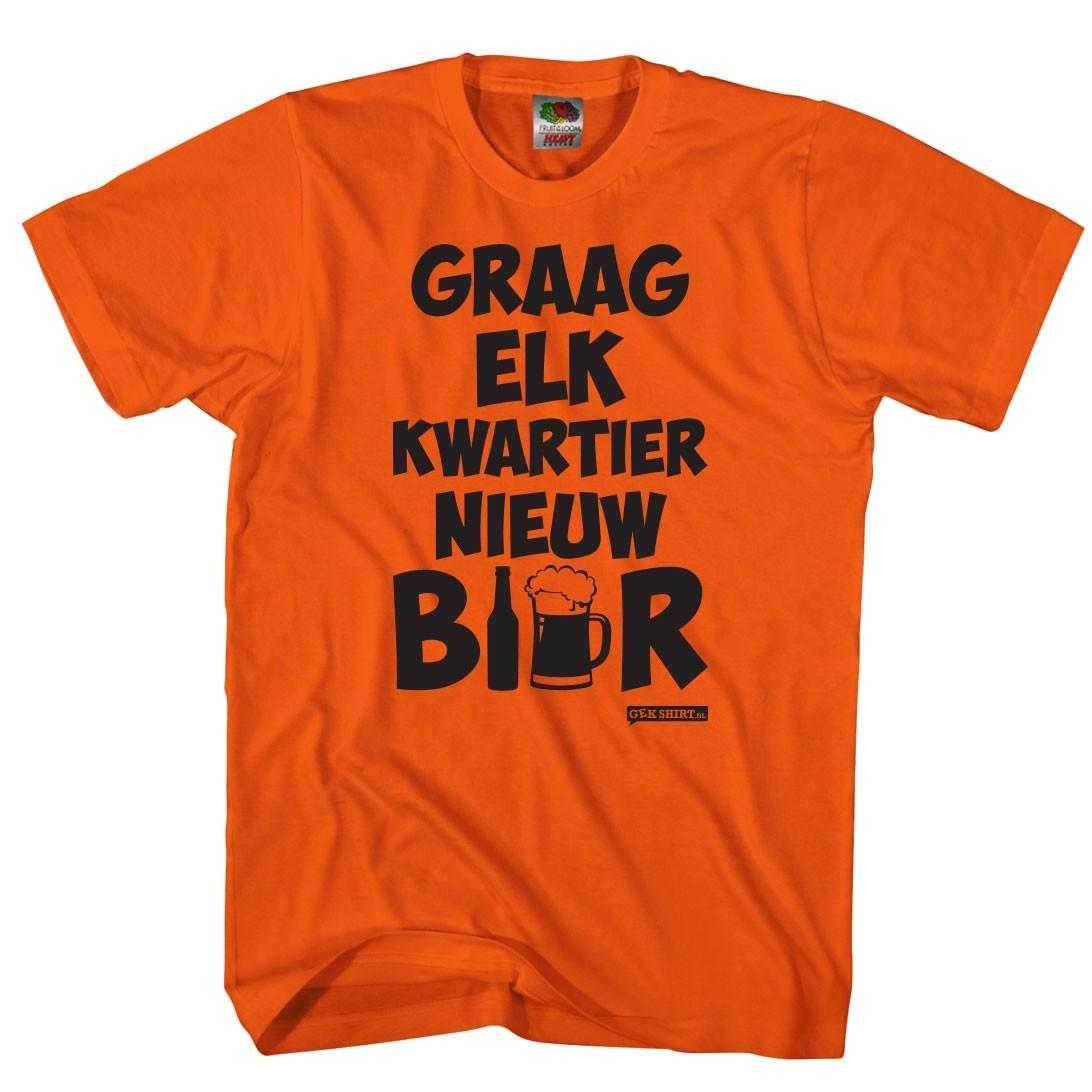 Graag elk kwartier nieuw bier Oranje shirt