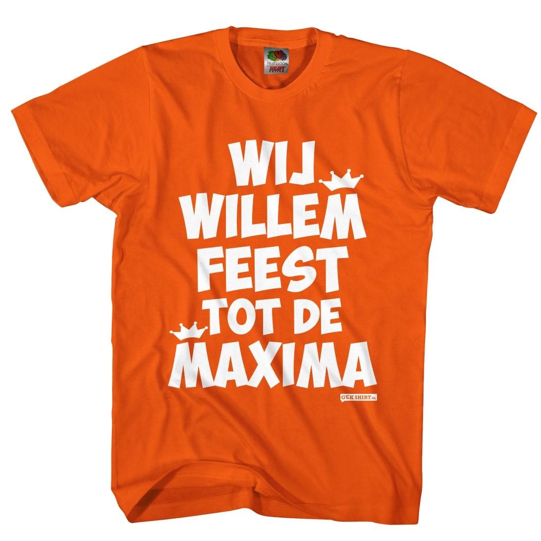 Wij Willem feest tot de Maxima leuk Koningsdag t-shirt heren.