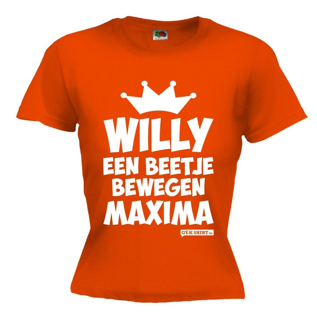 Willy een beetje bewegen Maxima?! DAMES SHIRT