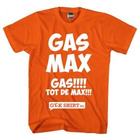 Gas max!!! Gas tot de max. Gek Max Verstappen shirt