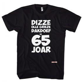 Olle grieze dakdoef, Gronings 65 jaar t-shirt 65