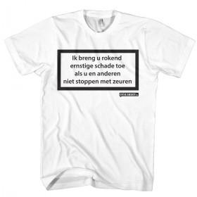 Ik breng u rokend ernstige schade toe T-shirt