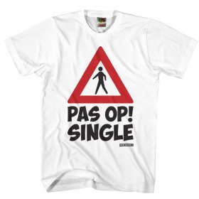Pas op single Vrijgezellen shirt Heren