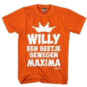 Willy een beetje bewegen Maxima?!